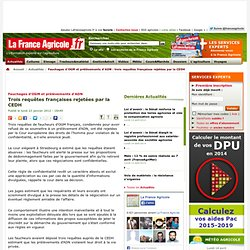 Fauchages d'OGM et prélèvements d'ADN : trois requêtes françaises rejetées par la CEDH
