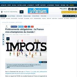 Prélèvements obligatoires : la France vice-championne du monde !