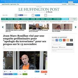 """Jean-Marc Rouillan visé par une enquête préliminaire pour """"apologie du terrorisme"""" pour ses propos sur le 13 novembre"""