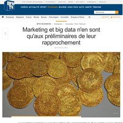 Marketing et big data n'en sont qu'aux préliminaires de leur rapprochement
