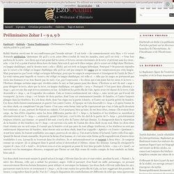 Préliminaires Zohar I – 9 a, 9 b « Textes Traditionnels « Kabbale