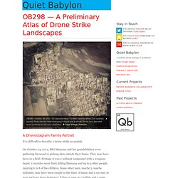 OB298 — A Preliminary Atlas of Drone Strike Landscapes