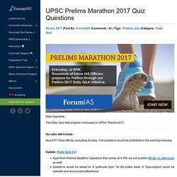 UPSC Prelims Marathon 2017 Quiz Questions