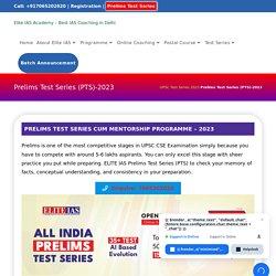 IAS Prelims GS Test Series 2019, UPSC Exam Preparation - Elite IAS