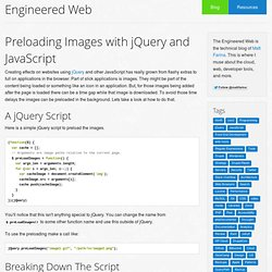 Preloading Images with jQuery and JavaScript | Engineered Web
