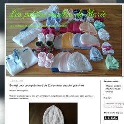 Les petites mailles de Marie: Bonnet pour bébé prématuré de 32 semaines au point graminée
