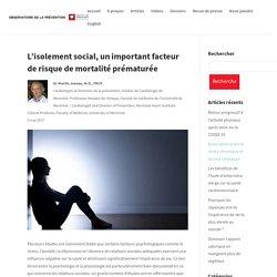 L'isolement social, un important facteur de risque de mortalité prématurée - Observatoire de la prévention