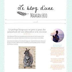 Le blog d'une : Le portage kangourou en peau à peau des prématurés est une alternative à la couveuse