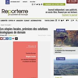 Les utopies locales, prémices des solutions écologiques de demain