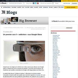 Un premier cas d' «addiction» aux Google Glass