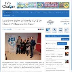 Le premier atelier citadin de la JCE de Chalon, c'est mercredi 4 février