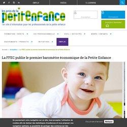 La FFEC publie le premier baromètre économique de la petite enfance