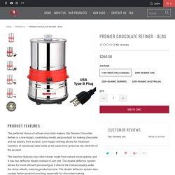 Premier Chocolate Refiner