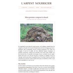 Mon premier compost à chaud : l'arpent nourricier