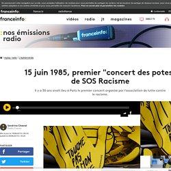 """15 juin 1985, premier """"concert des potes"""" de SOS Racisme"""