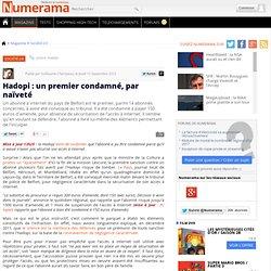 Hadopi : 150 euros d'amende pour un abonné, qui aurait avoué