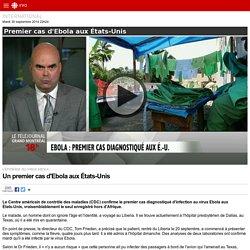 Un premier cas d'Ebola aux États-Unis