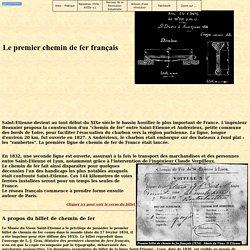 LE PREMIER CHEMIN DE FER : Saint-Etienne / Andrezieux (1827)