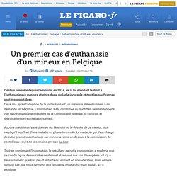 Un premier cas d'euthanasie d'un mineur en Belgique