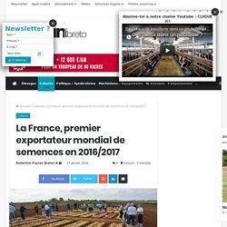 PAYSAN BRETON 17/01/18 La France, premier exportateur mondial de semences en 2016/2017