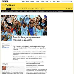 BBC Sport - Premier League agrees new financial regulations