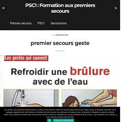 premier secours geste - PSC1 : Formation aux premiers secours