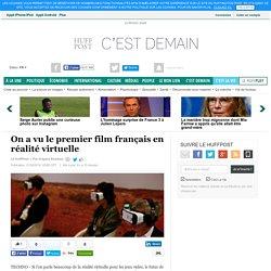 On a vu le premier film français en réalité virtuelle
