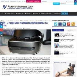 Lenovo - Le premier casque VR Windows Holographic disponible à la rentrée ?