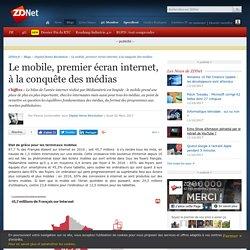 Le mobile, premier écran internet, à la conquête des médias - ZDNet