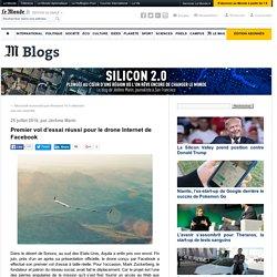 Premier vol d'essai réussi pour le drone Internet de Facebook