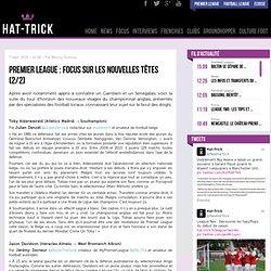 Premier League : Focus sur les nouvelles têtes (2/2)