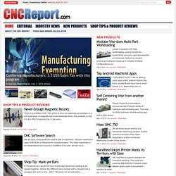 The CNC Report | The Premier Online Machining Magazine
