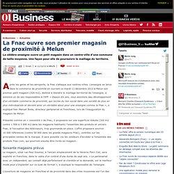 La Fnac ouvre son premier magasin de proximité à Melun
