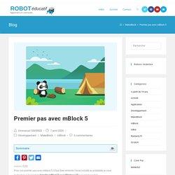 Premier pas avec mBlock 5 - ROBOT éducatif mblock