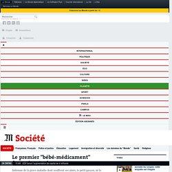 """Le premier """"bébé-médicament"""" français est né"""
