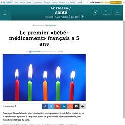 Le premier «bébé-médicament» français a 5 ans