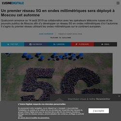 Un premier réseau 5G en ondes millimétriques sera déployé à Moscou cet automne