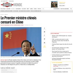 Le Premier ministre chinois censuré en Chine