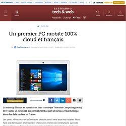 Un premier PC mobile 100% cloud et français