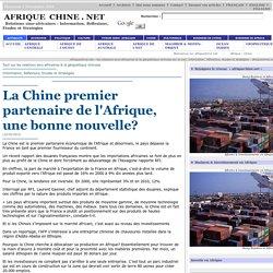 La Chine premier partenaire de l'Afrique, une bonne nouvelle?