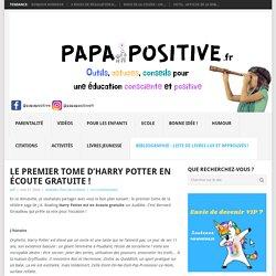 Le premier tome d'Harry Potter en écoute gratuite !
