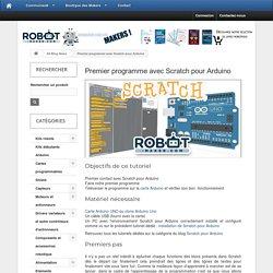 Premier programme avec Scratch pour Arduino