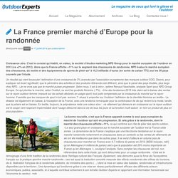 La France premier marché d'Europe pour la randonnée – Outdoor Experts