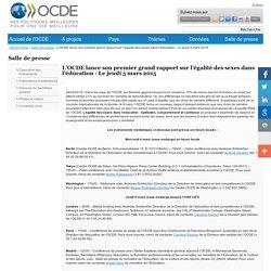 L'OCDE lance son premier grand rapport sur l'égalité des sexes dans l'éducation - Le jeudi 5 mars 2015