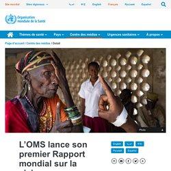 L'OMS lance son premier Rapport mondial sur la vision