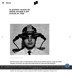 Le premier casque de réalité virtuelle a été inventé en 1968