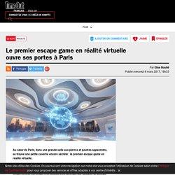 Le premier escape game en réalité virtuelle ouvre ses portes à Paris