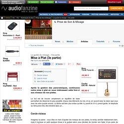 Un premier réglage du niveau de vos pistes audio pendant la mise à plat avant le mixage
