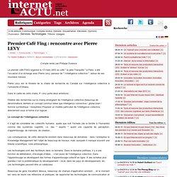 Premier Café Fing : rencontre avec Pierre LEVY « InternetActu.n