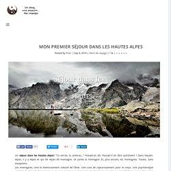 Mon Premier Séjour dans les Hautes Alpes